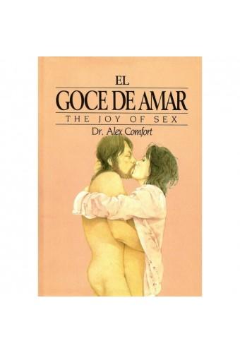 EL GOCE DE AMAR